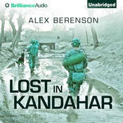 Lost in Kandahar Audiobook, by Alex Berenson