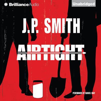 Airtight Audiobook, by J. P. Smith