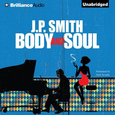 Body and Soul Audiobook, by J. P. Smith