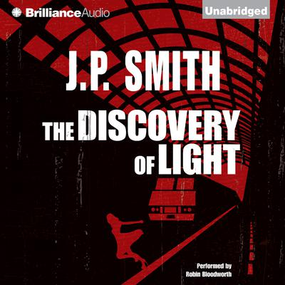 The Discovery of Light Audiobook, by J. P. Smith
