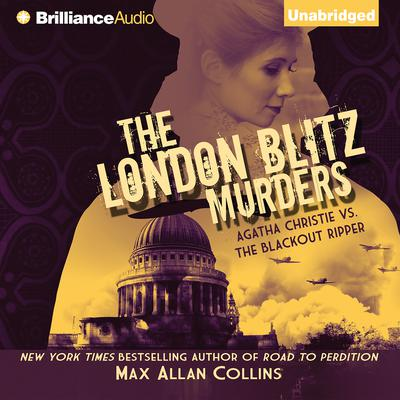 The London Blitz Murders Audiobook, by Max Allan Collins