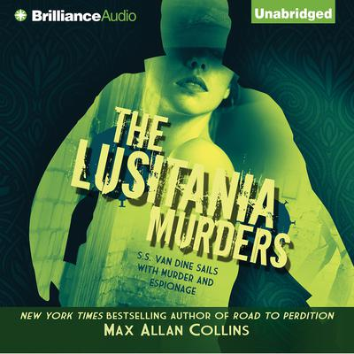The Lusitania Murders Audiobook, by Max Allan Collins