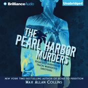 The Pearl Harbor Murders Audiobook, by Max Allan Collins