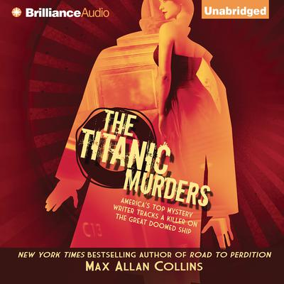 The Titanic Murders Audiobook, by Max Allan Collins
