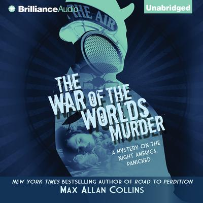 The War of the Worlds Murder Audiobook, by Max Allan Collins