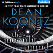 The Moonlit Mind: A Tale of Suspense Audiobook, by Dean Koontz