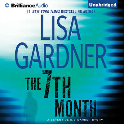 The 7th Month Audiobook, by Lisa Gardner