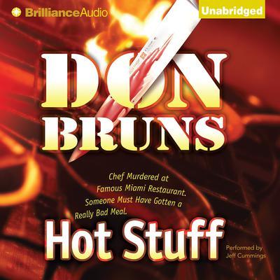 Hot Stuff: A Novel Audiobook, by Don Bruns