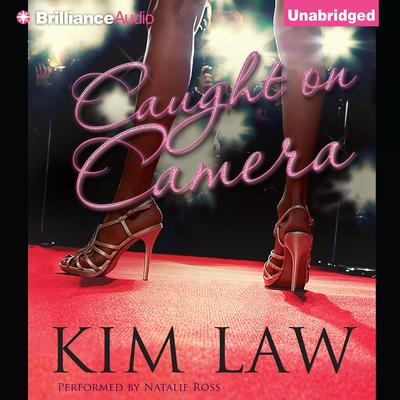 Caught on Camera Audiobook, by Kim Law