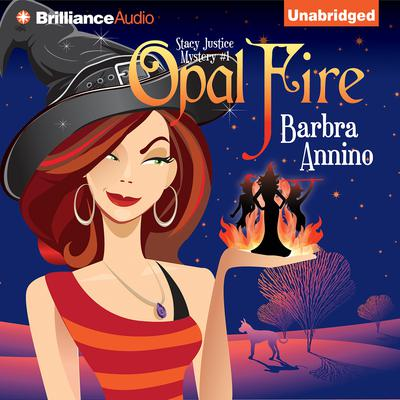 Opal Fire Audiobook, by Barbra Annino