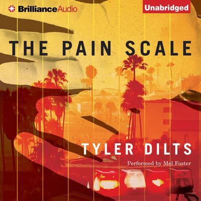 The Pain Scale Audiobook, by Tyler Dilts