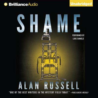 Shame: A Novel Audiobook, by Alan Russell
