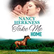 Take Me Home Audiobook, by Nancy Herkness