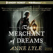 The Merchant of Dreams, by Anne Lyle