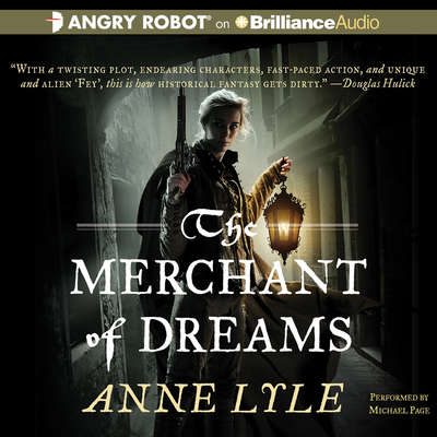The Merchant of Dreams Audiobook, by Anne Lyle