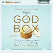 The God Box: Sharing My Mothers Gift of Faith, Love and Letting Go, by Mary Lou Quinlan