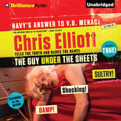 The Guy Under the Sheets: The Unauthorized Autobiography Audiobook, by Chris Elliott