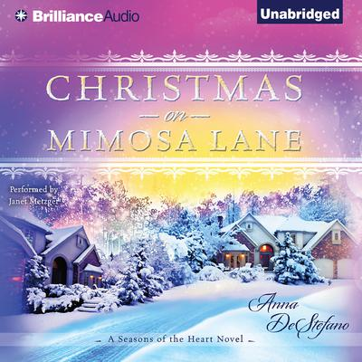 Christmas on Mimosa Lane Audiobook, by Anna DeStefano