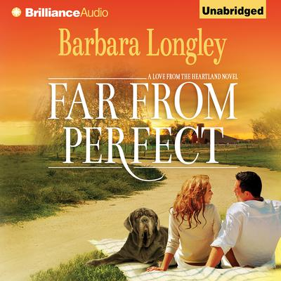 Far from Perfect Audiobook, by Barbara Longley