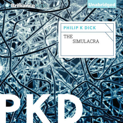 The Simulacra Audiobook, by
