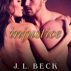 Injustice Audiobook, by J. L. Beck