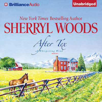 After Tex Audiobook, by Sherryl Woods