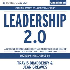 Leadership 2.0 Audiobook, by Jean Greaves, Travis Bradberry