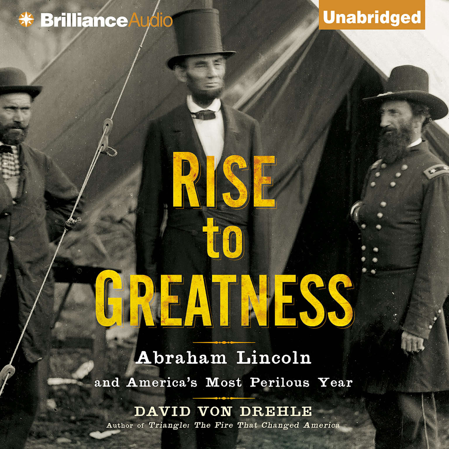 Printable Rise to Greatness: Abraham Lincoln and America's Most Perilous Year Audiobook Cover Art