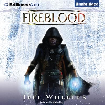 Fireblood Audiobook, by Jeff Wheeler