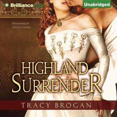 Highland Surrender Audiobook, by Tracy Brogan