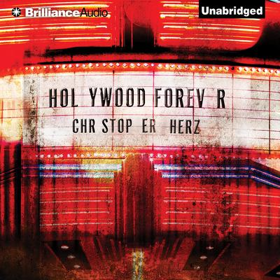 Hollywood Forever Audiobook, by Christopher Herz