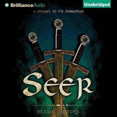 Seer: A Foreworld SideQuest Audiobook, by Mark Teppo