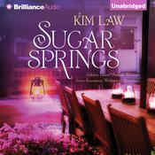 Sugar Springs Audiobook, by Kim Law
