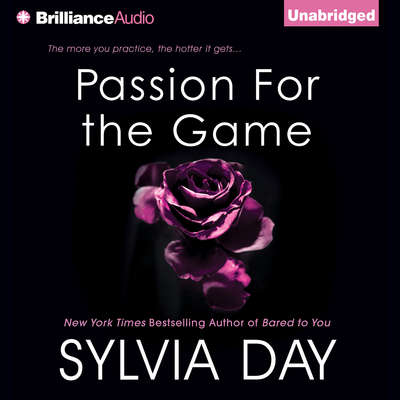 Passion for the Game Audiobook, by Sylvia Day