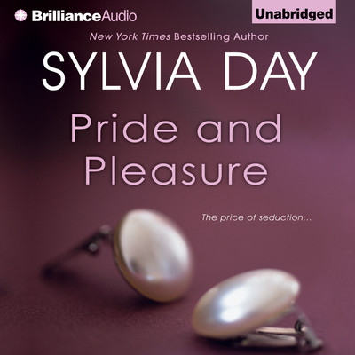 Pride and Pleasure Audiobook, by Sylvia Day