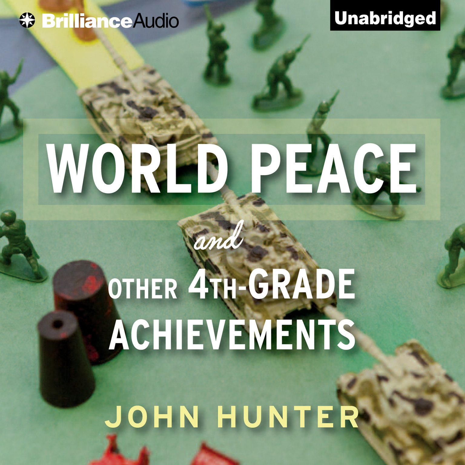 Printable World Peace and Other 4th-Grade Achievements Audiobook Cover Art