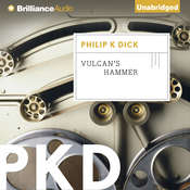 Vulcan's Hammer Audiobook, by Philip K. Dick