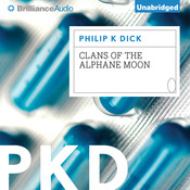 Clans of the Alphane Moon Audiobook, by Philip K. Dick