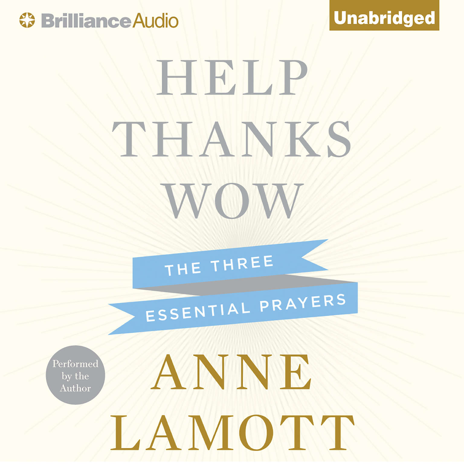 Printable Help, Thanks, Wow: The Three Essential Prayers Audiobook Cover Art