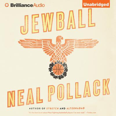 Jewball: A Novel Audiobook, by Neal Pollack