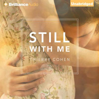 Still with Me Audiobook, by Thierry Cohen