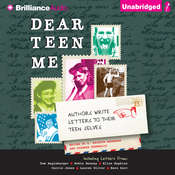 Dear Teen Me: Authors Write Letters to Their Teen Selves Audiobook, by E. Kristin Anderson, Miranda Kenneally