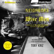 Neighbors and Wise Men: Sacred Encounters in a Portland Pub and Other Unexpected Places Audiobook, by Tony Kriz