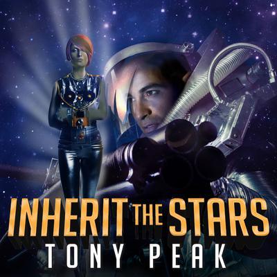 Inherit the Stars Audiobook, by Tony Peak