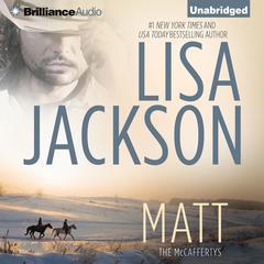 Matt Audiobook, by Lisa Jackson
