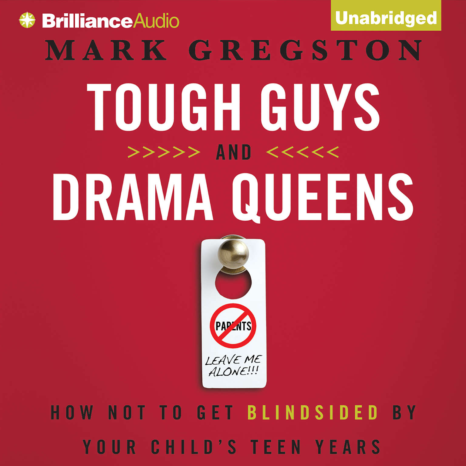 Printable Tough Guys and Drama Queens: How Not to Get Blindsided by Your Child's Teen Years Audiobook Cover Art