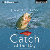 Catch of the Day, by Jimmy Houston