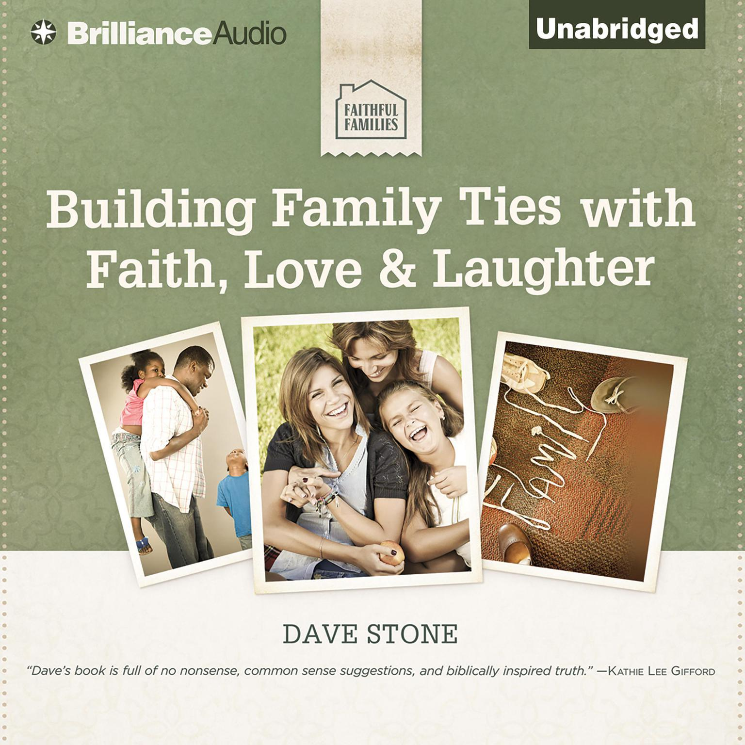 Printable Building Family Ties with Faith, Love & Laughter Audiobook Cover Art