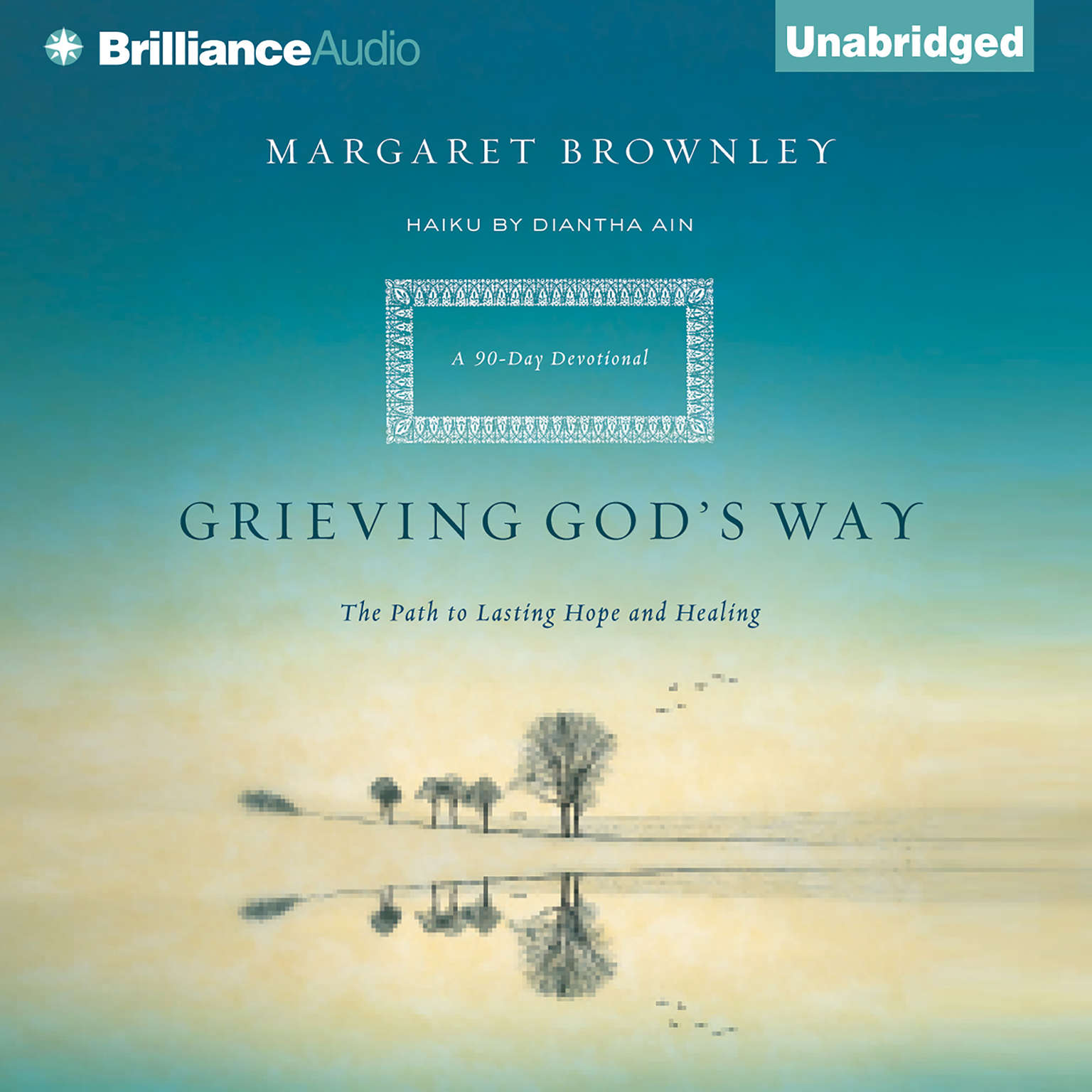 Printable Grieving God's Way: The Path to Lasting Hope and Healing Audiobook Cover Art