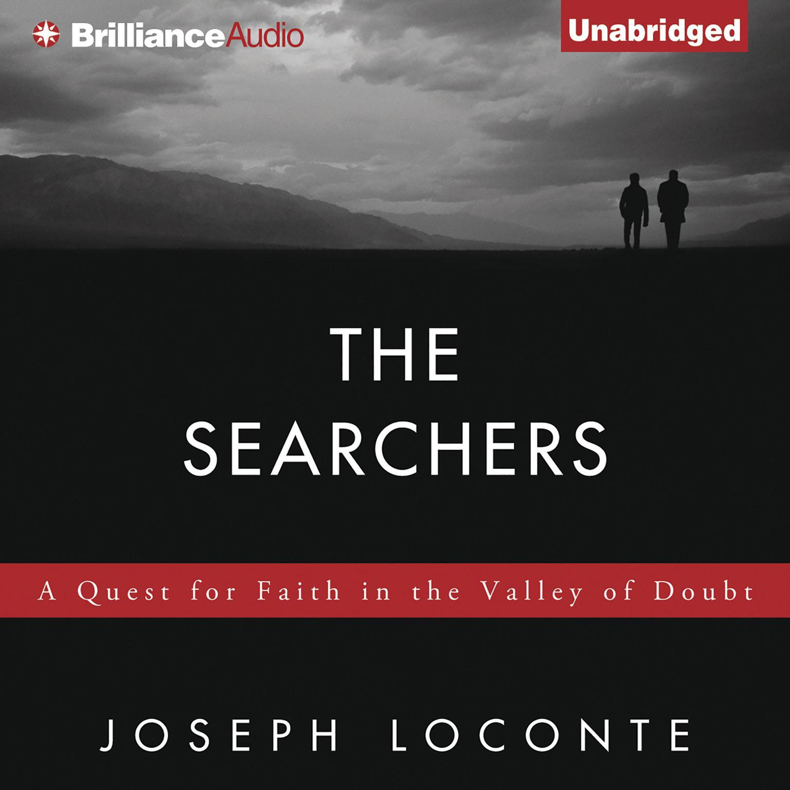 Printable The Searchers: A Quest for Faith in the Valley of Doubt Audiobook Cover Art
